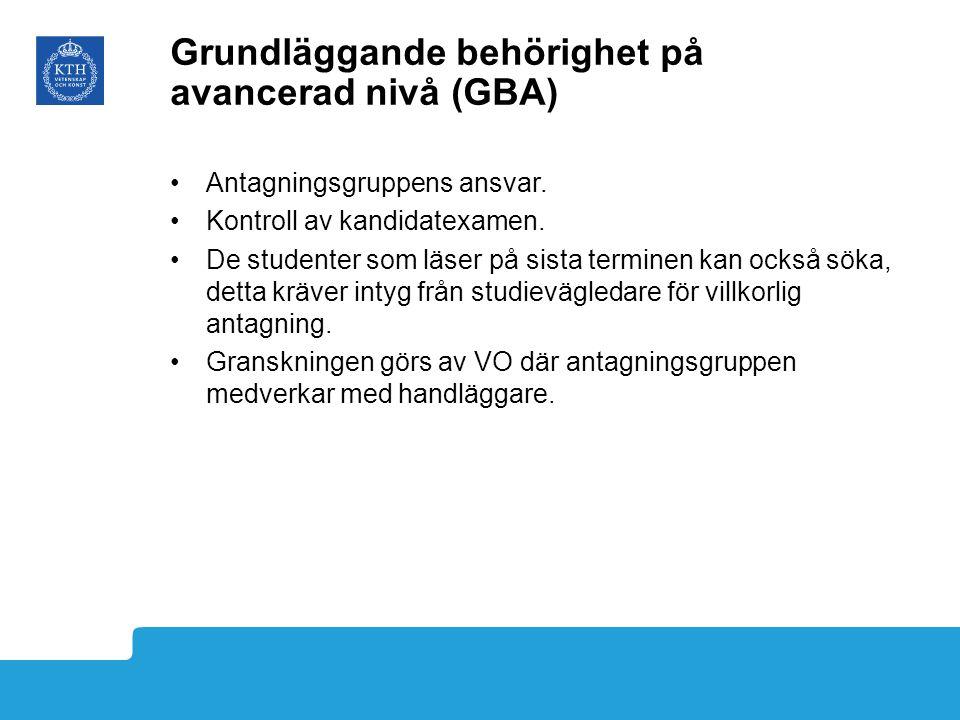 Grundläggande behörighet på avancerad nivå (GBA) Antagningsgruppens ansvar.