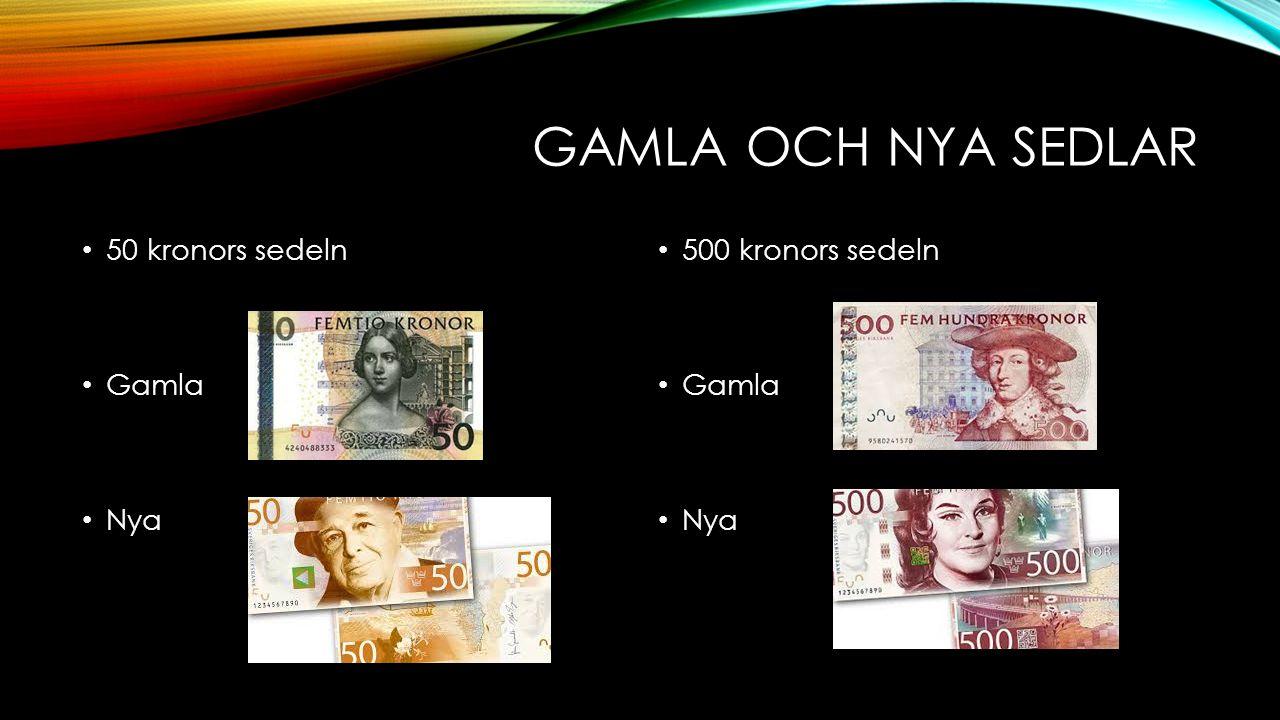 GAMLA OCH NYA SEDLAR 50 kronors sedeln Gamla Nya 500 kronors sedeln Gamla Nya