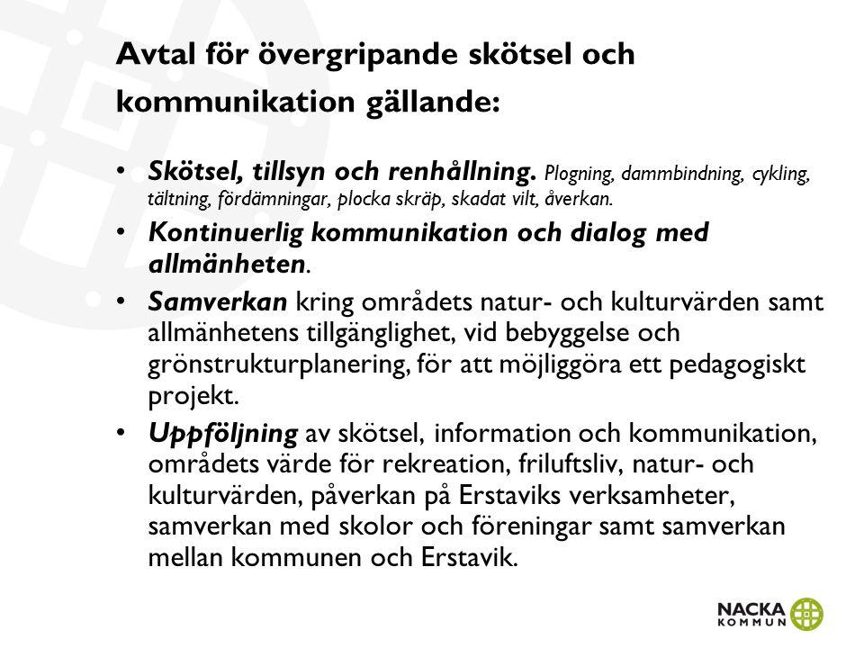 Avtal för övergripande skötsel och kommunikation gällande: Skötsel, tillsyn och renhållning.
