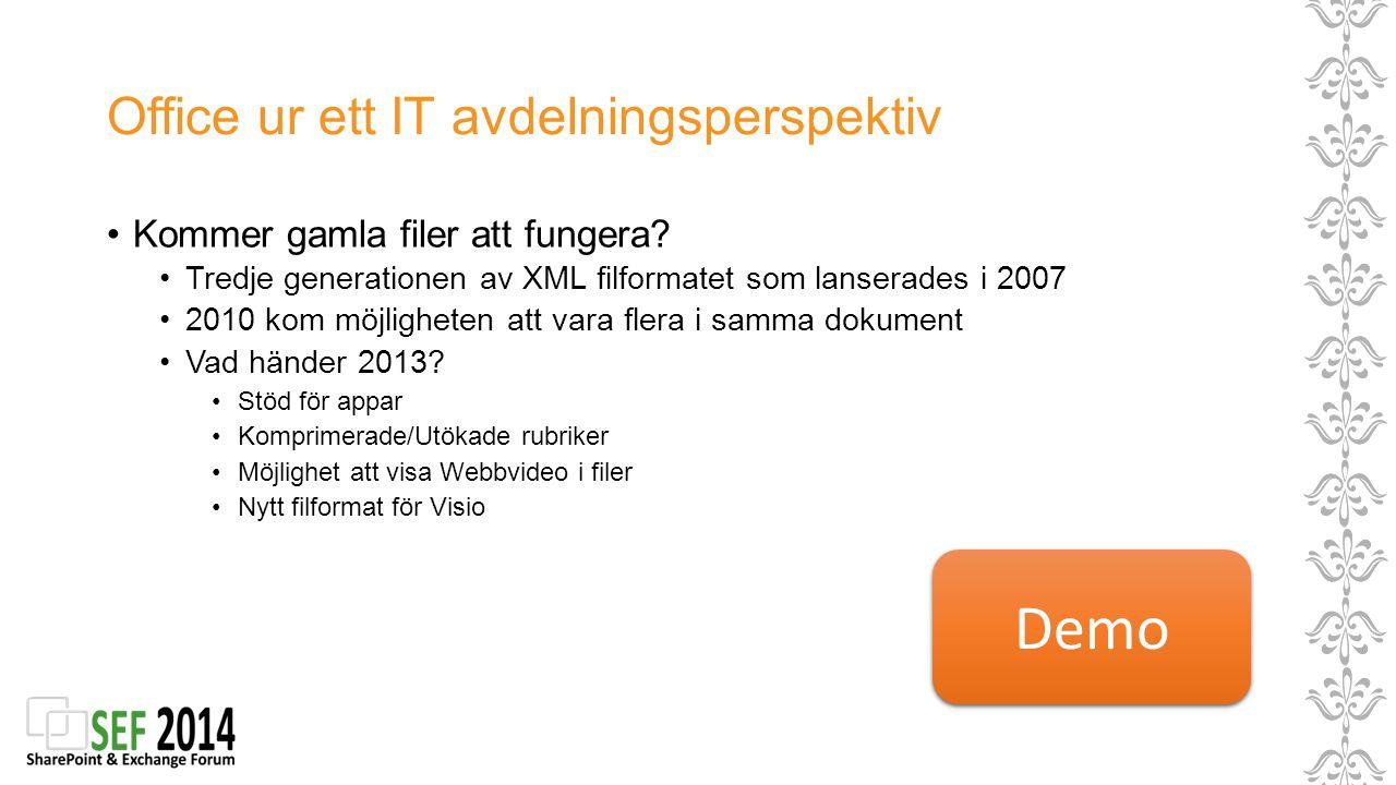 Office ur ett IT avdelningsperspektiv Kommer gamla filer att fungera? Tredje generationen av XML filformatet som lanserades i 2007 2010 kom möjlighete