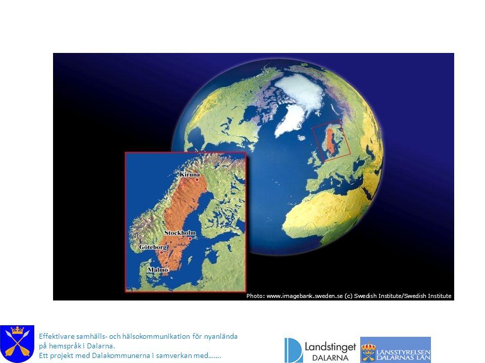 Photo: www.imagebank.sweden.se (c) Swedish Institute/Swedish Institute Effektivare samhälls- och hälsokommunikation för nyanlända på hemspråk i Dalarn