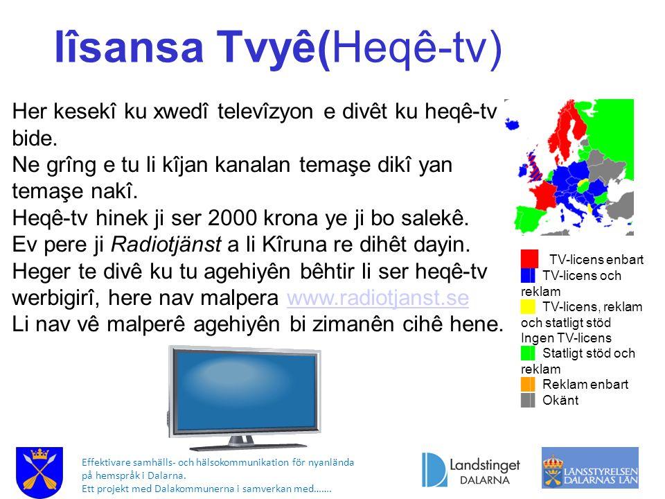 Effektivare samhälls- och hälsokommunikation för nyanlända på hemspråk i Dalarna. Ett projekt med Dalakommunerna i samverkan med……. █▌ TV-licens enbar