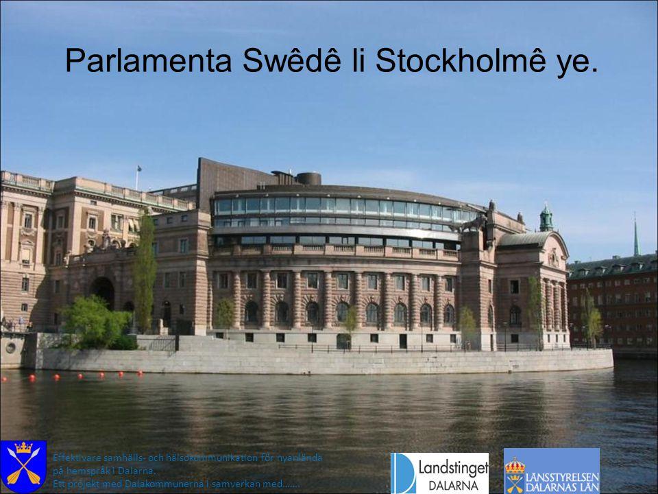 Parlamenta Swêdê li Stockholmê ye. Effektivare samhälls- och hälsokommunikation för nyanlända på hemspråk i Dalarna. Ett projekt med Dalakommunerna i
