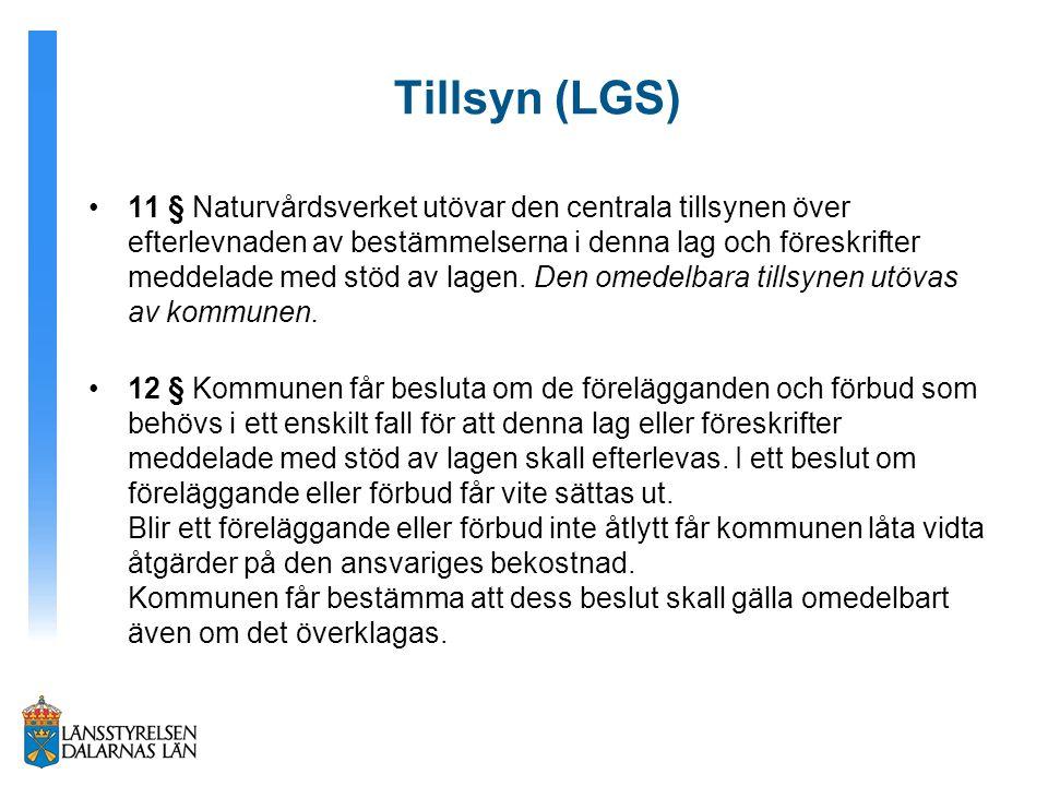 Tillsyn (LGS) 11 § Naturvårdsverket utövar den centrala tillsynen över efterlevnaden av bestämmelserna i denna lag och föreskrifter meddelade med stöd