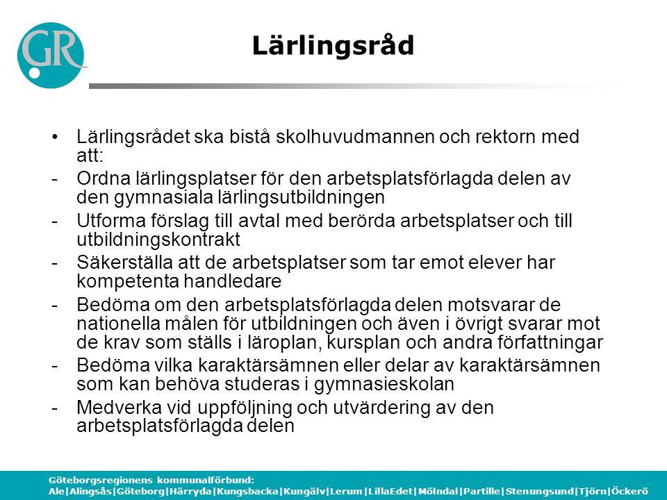Göteborgsregionens kommunalförbund: Ale|Alingsås|Göteborg|Härryda|Kungsbacka|Kungälv|Lerum|LillaEdet|Mölndal|Partille|Stenungsund|Tjörn|Öckerö Lärling