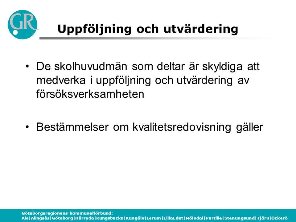 Göteborgsregionens kommunalförbund: Ale|Alingsås|Göteborg|Härryda|Kungsbacka|Kungälv|Lerum|LillaEdet|Mölndal|Partille|Stenungsund|Tjörn|Öckerö Uppfölj