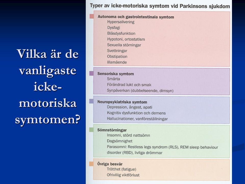 Vilka är de vanligaste icke- motoriska symtomen?