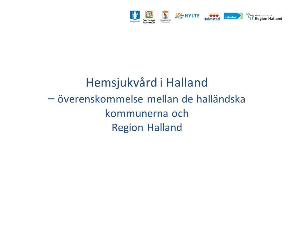 Hemsjukvård i Halland – överenskommelse mellan de halländska kommunerna och Region Halland