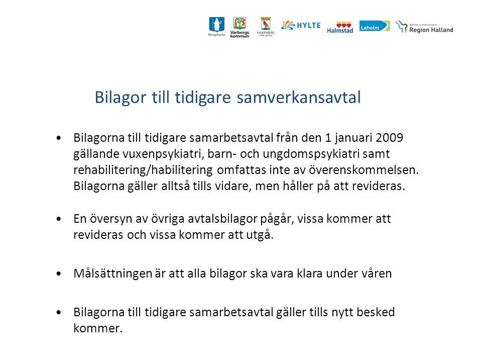 Bilagor till tidigare samverkansavtal Bilagorna till tidigare samarbetsavtal från den 1 januari 2009 gällande vuxenpsykiatri, barn- och ungdomspsykiatri samt rehabilitering/habilitering omfattas inte av överenskommelsen.