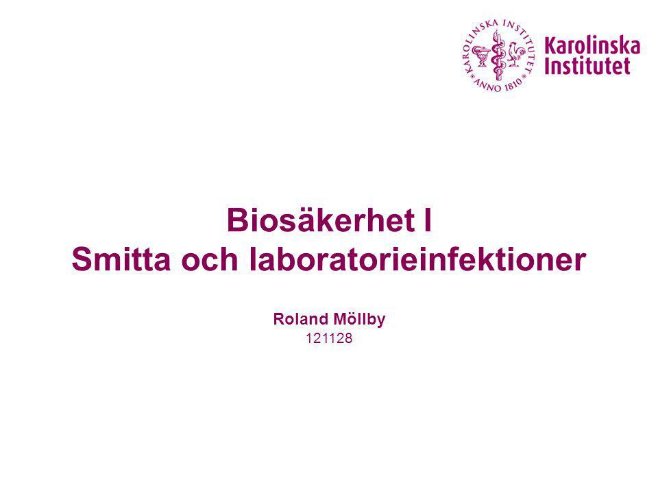 11 Laboratorieinfektioner (LAI:s) Sulkin och Pike (1951 - 76) Gick igenom data från 5000 laboratorier: 3.921 fall, 4,1% dödlighet  brucellos  Q feber  tyfoid feber  hepatit  tularemi  tuberkulos  dermatomykos  VEE