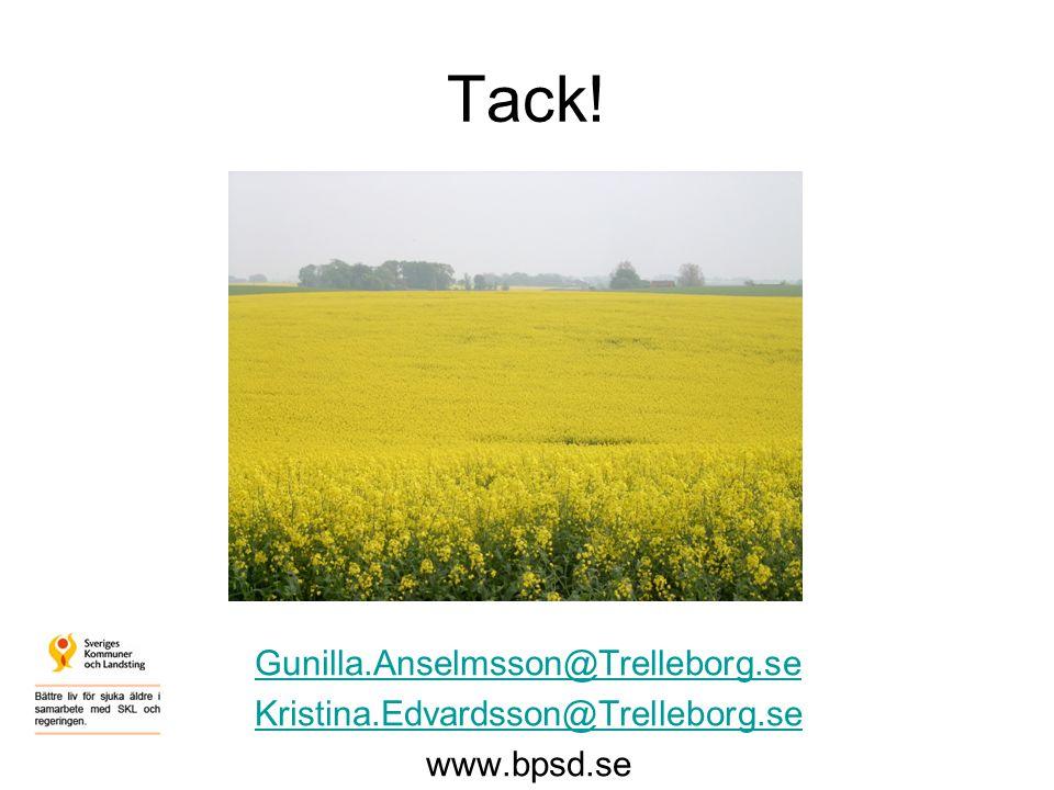 Tack! Gunilla.Anselmsson@Trelleborg.se Kristina.Edvardsson@Trelleborg.se www.bpsd.se