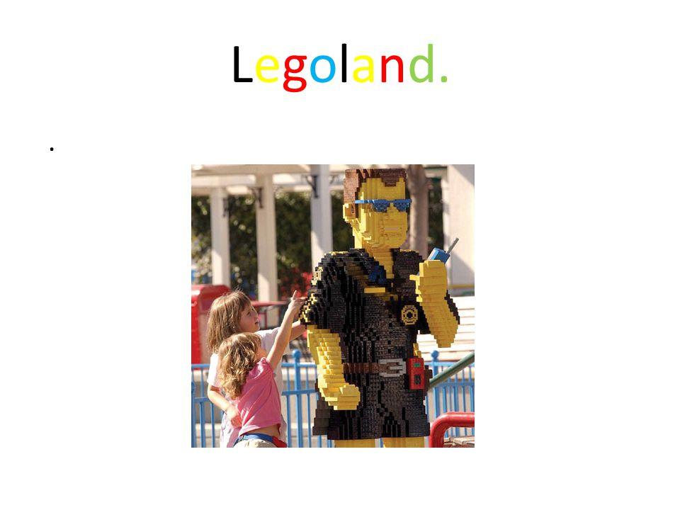 Legoland..