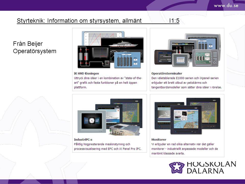 Styrteknik: Information om styrsystem, allmänt I1:5 Från Beijer Operatörsystem