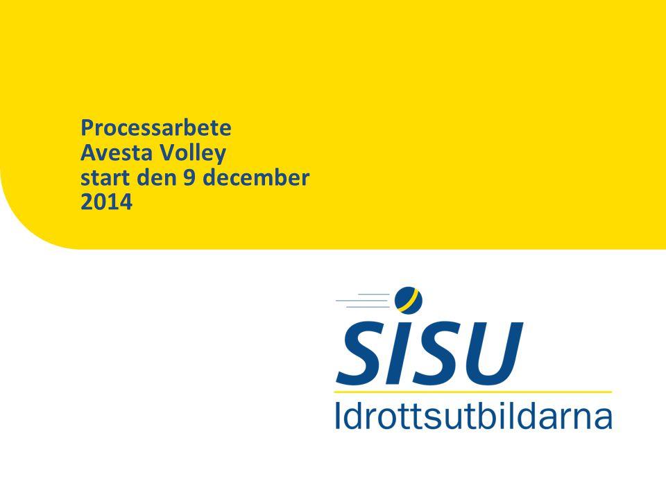Processarbete Avesta Volley start den 9 december 2014