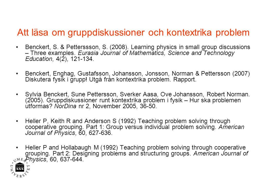 Att läsa om gruppdiskussioner och kontextrika problem Benckert, S.