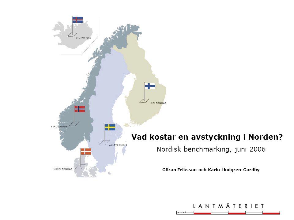 Vad kostar en avstyckning i Norden.