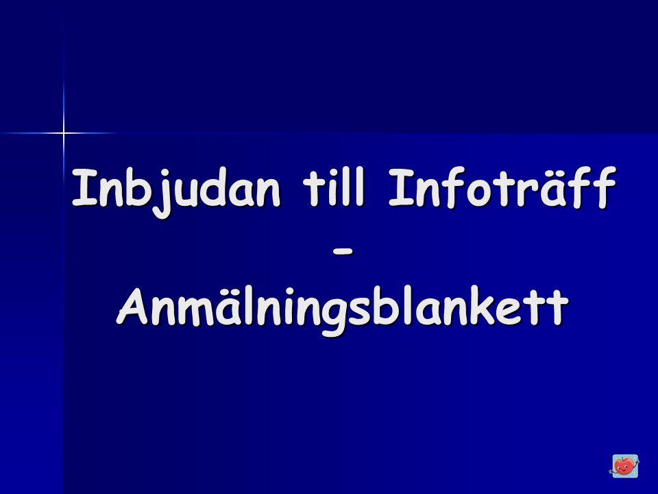 Inbjudan till Infoträff - Anmälningsblankett