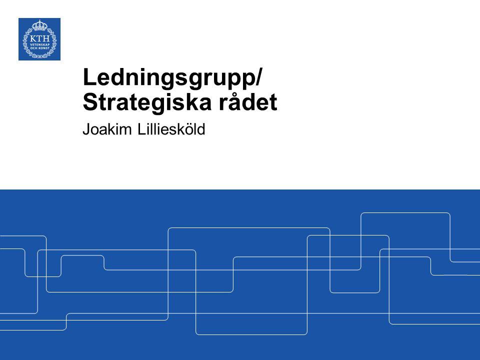 Ledningsgrupp/ Strategiska rådet Joakim Lilliesköld