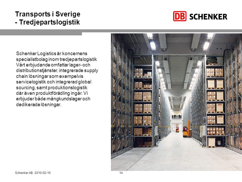 Transports i Sverige - Tredjepartslogistik Schenker Logistics är koncernens specialistbolag inom tredjepartslogistik Vårt erbjudande omfattar lager- o