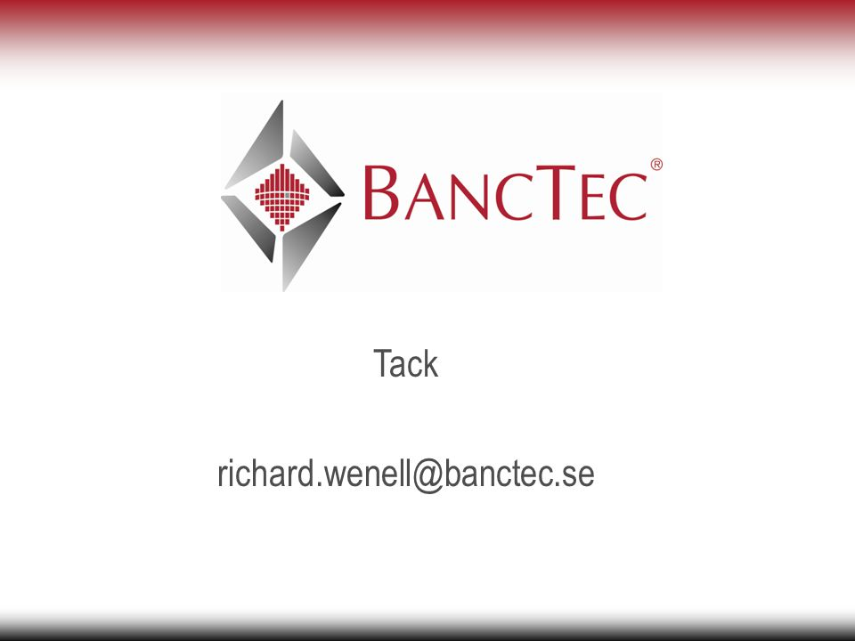 Tack richard.wenell@banctec.se