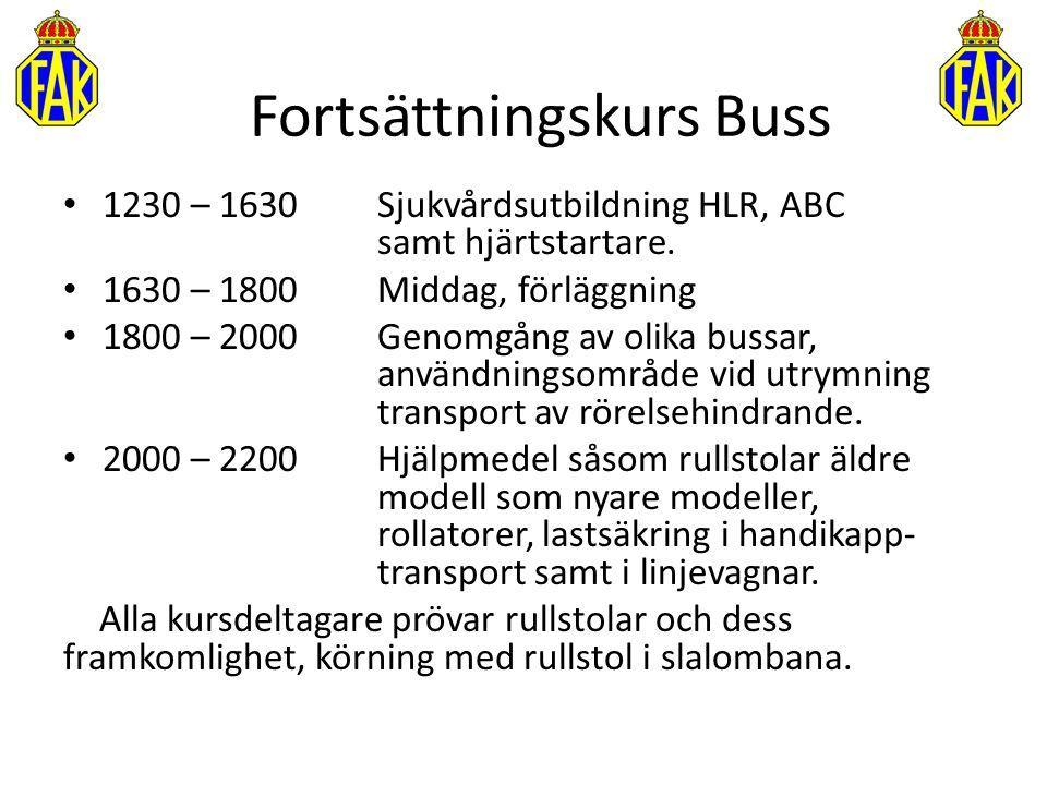 1230 – 1630 Sjukvårdsutbildning HLR, ABC samt hjärtstartare. 1630 – 1800 Middag, förläggning 1800 – 2000 Genomgång av olika bussar, användningsområde
