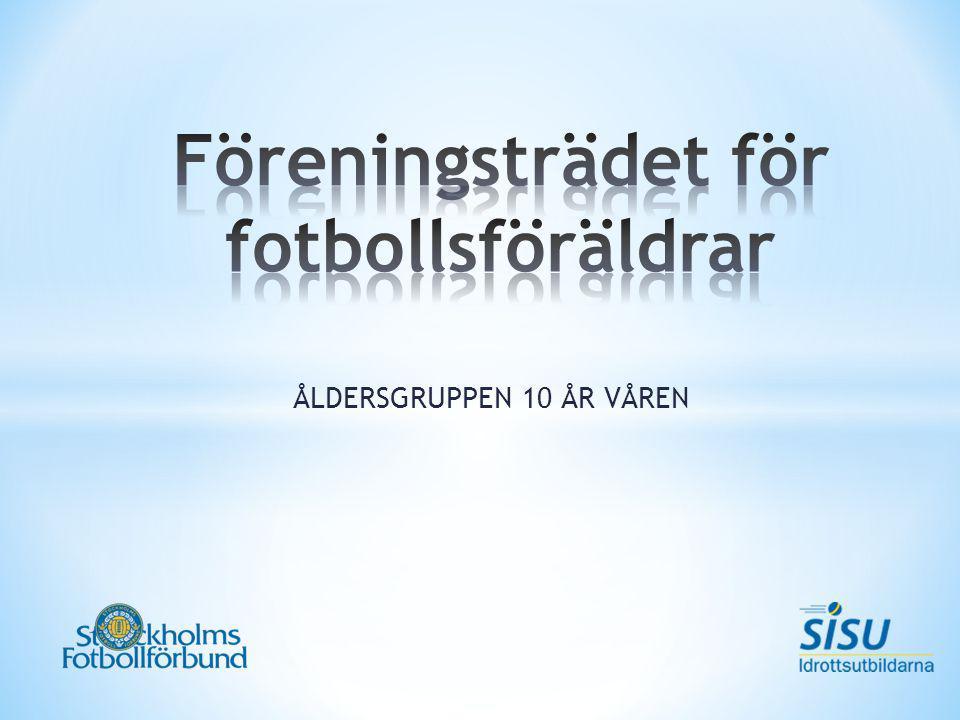 ÅLDERSGRUPPEN 10 ÅR VÅREN