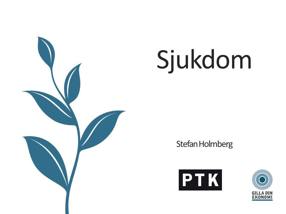 Sjukdom Stefan Holmberg