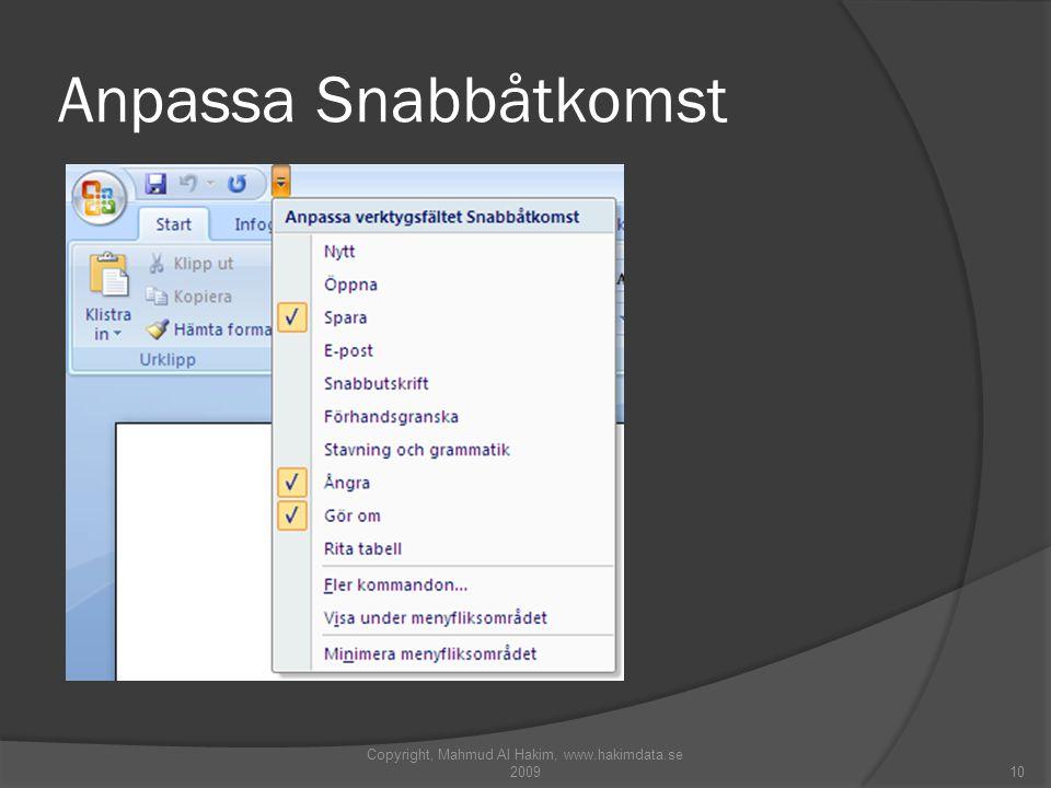 Anpassa Snabbåtkomst Copyright, Mahmud Al Hakim, www.hakimdata.se 200910