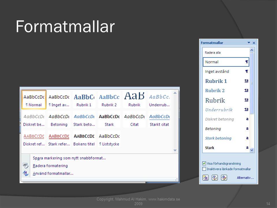 Formatmallar Copyright, Mahmud Al Hakim, www.hakimdata.se 200914