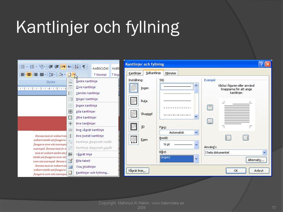 Kantlinjer och fyllning Copyright, Mahmud Al Hakim, www.hakimdata.se 200917