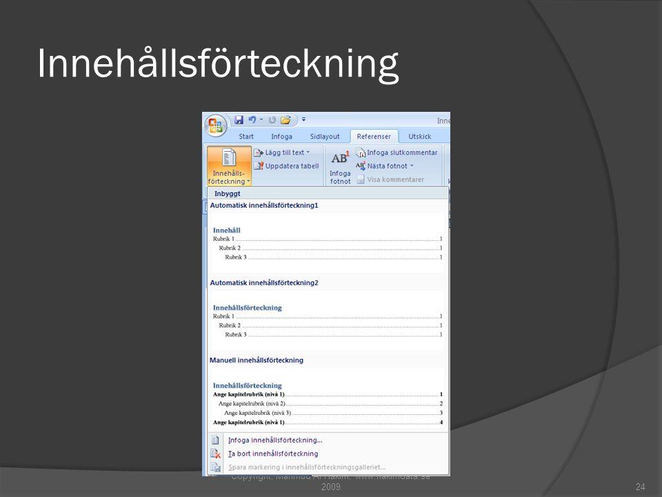 Innehållsförteckning Copyright, Mahmud Al Hakim, www.hakimdata.se 200924