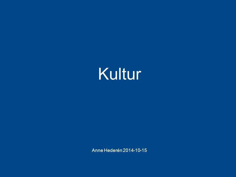 Landstinget i Östergötland Anne Hederén 2014-10-15 Kultur