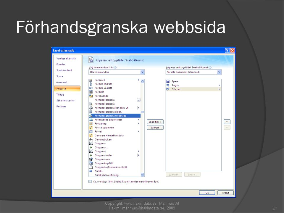 Förhandsgranska webbsida 41 Copyright, www.hakimdata.se, Mahmud Al Hakim, mahmud@hakimdata.se, 2009