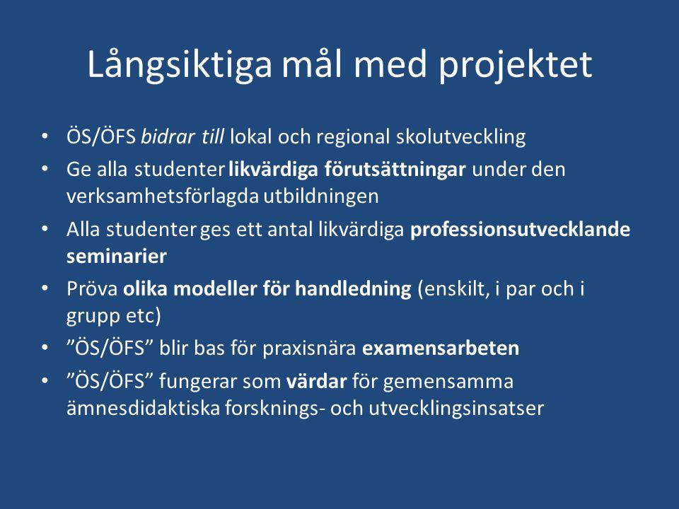 Handledarutbildningar P0037P, 7,5 hp (kurstakt 25%) – HT 14 – VT 15 – HT 15 – VT 16 ( 2 kurstillfällen) Introduktion till VFU för estetlärare (19-20 aug i Piteå) VFU-introduktion för nya LU-lärare (september) B0003P Light-utbildning (vt 16?) ÖS/ÖFS VT-HT 15 Luleå, Piteå och Boden