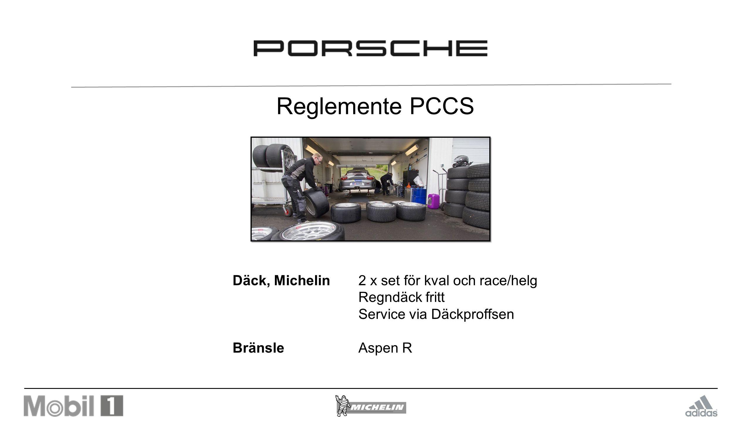 Reglemente PCCS Däck, Michelin2 x set för kval och race/helg Regndäck fritt Service via Däckproffsen BränsleAspen R