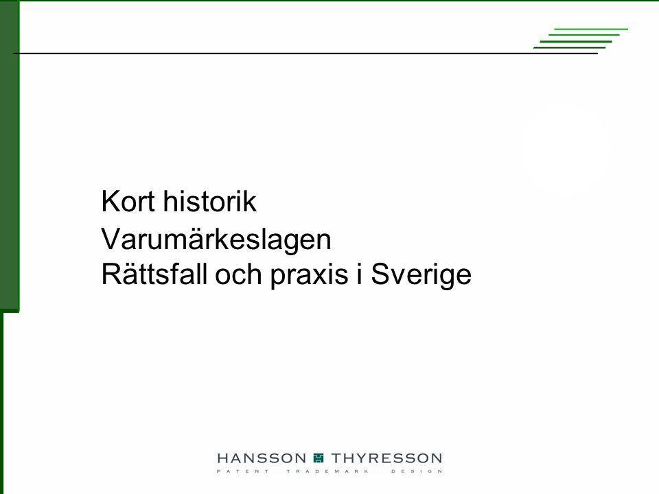 © Hansson Thyresson Patentbyrå AB 2007 13 Champis-målet