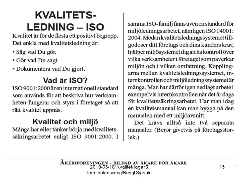 132010-03-18/ Kvalitet/ lager & terminalansvarig/Bengt Sigvald