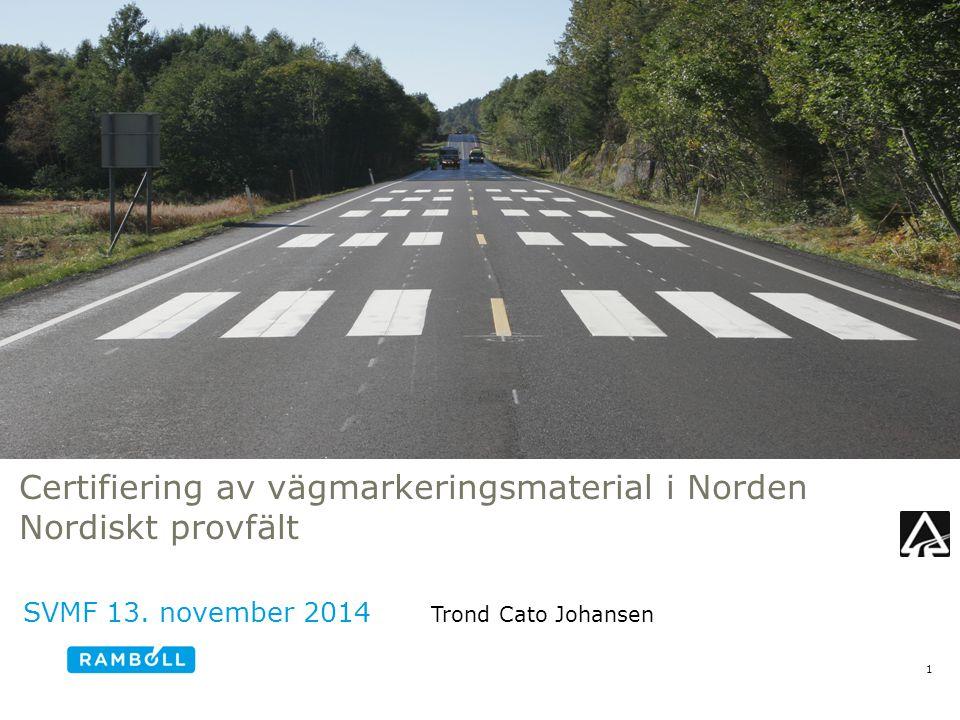 Trafikbelastning De 6 stolparna tvärs körfältet kommer att utsättas för olika stor trafikbelastning, beroende på deras position i körfältet Trafikbelastning/hjulpassager anges med P-klasser enligt EN 1824 På svenska provfältet uppnås P0-P3 efter 1 år.