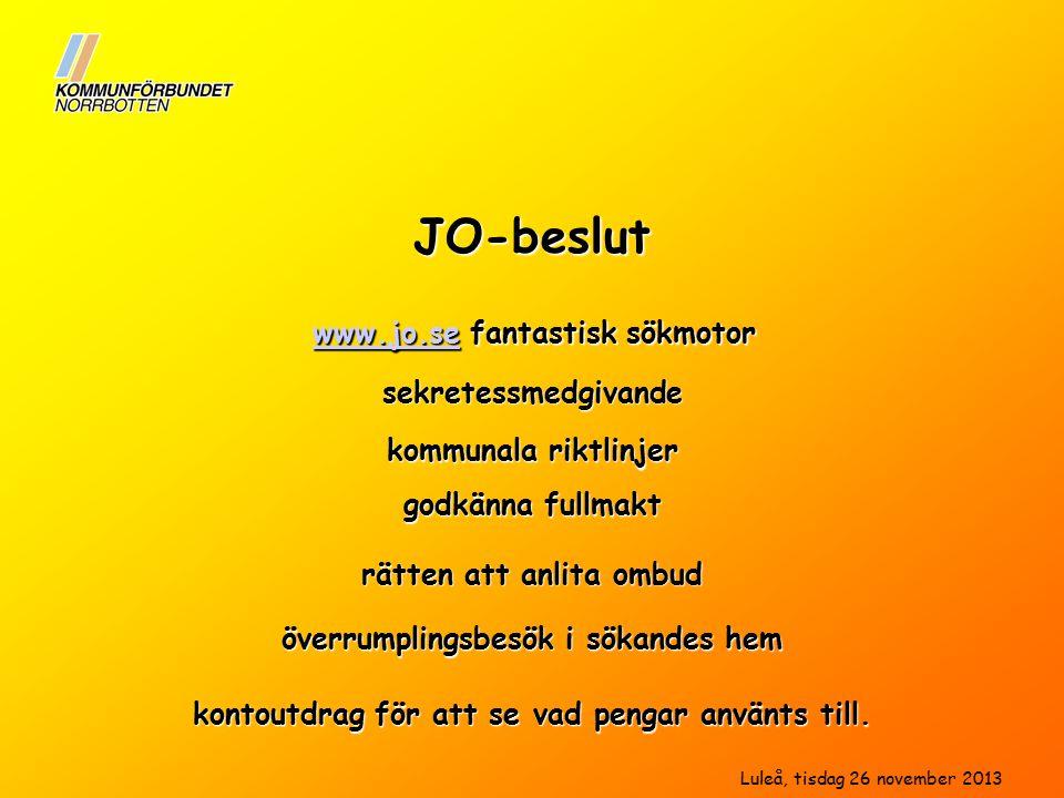 sekretessmedgivande kommunala riktlinjer www.jo.sewww.jo.se fantastisk sökmotor www.jo.se godkänna fullmakt rätten att anlita ombud kontoutdrag för att se vad pengar använts till.