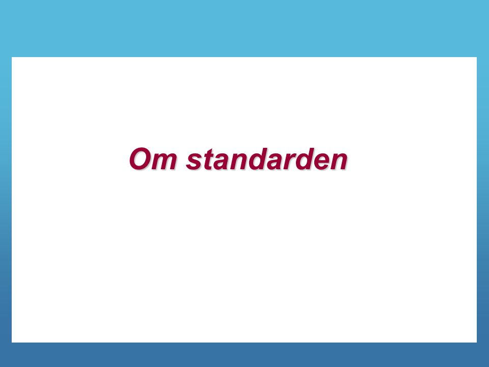 Om standarden