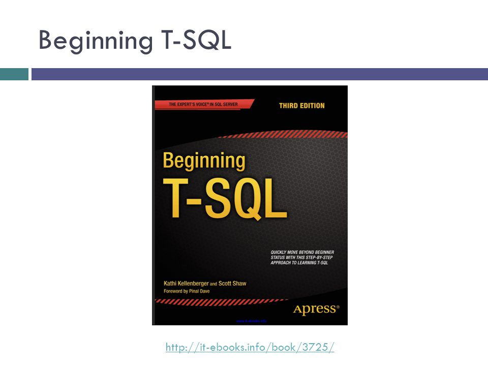 Beginning T-SQL http://it-ebooks.info/book/3725/