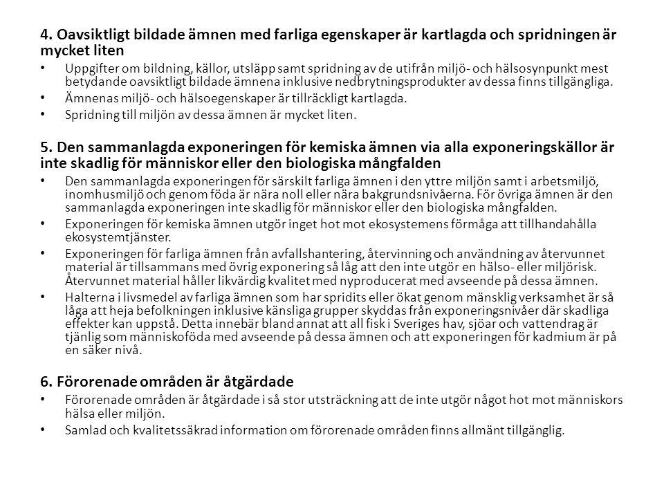 Generationsmålet Det övergripande målet för miljöpolitiken är att till nästa generation lämna över ett samhälle där de stora miljöproblemen i Sverige är lösta, utan att orsaka ökade miljö- och hälsoproblem utanför Sveriges gränser (generationsmålet).