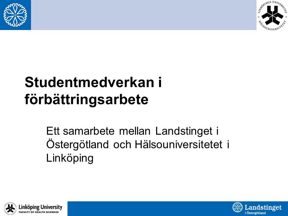 Överenskommelse Landstinget i Östergötland och Hälsouniversitetet har tagit beslut om att genomföra utbildningsmoment i förbättringskunskap med studentgrupper i vården.