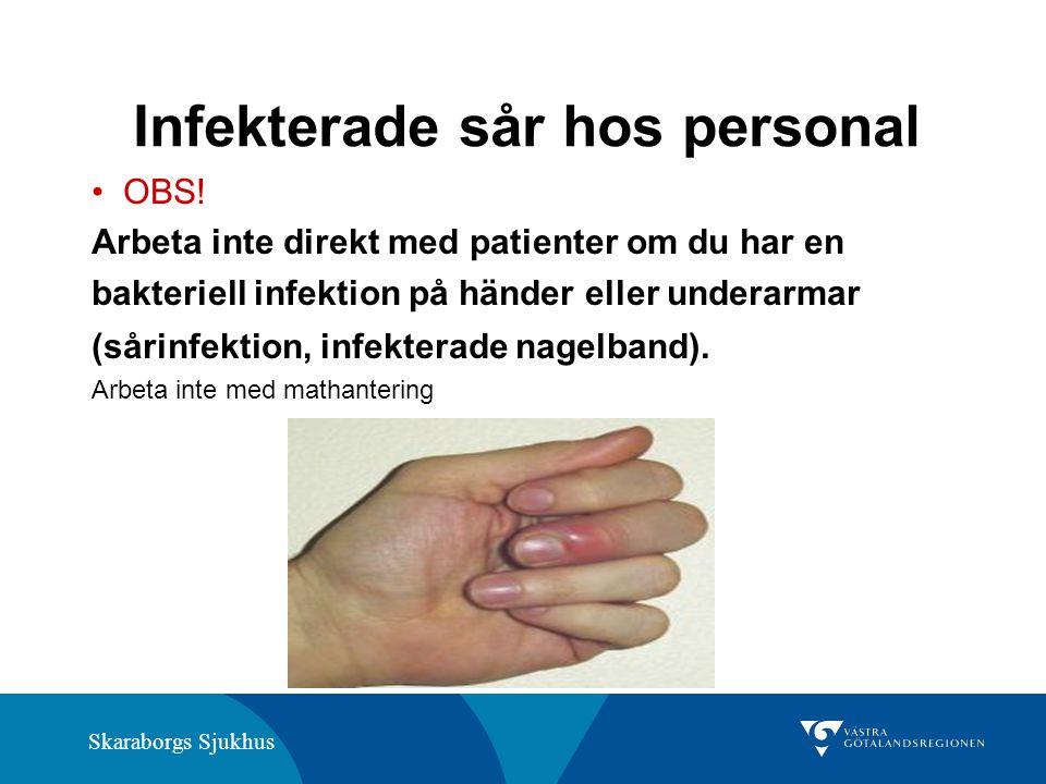 Skaraborgs Sjukhus Infekterade sår hos personal OBS.