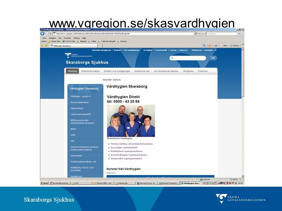 Skaraborgs Sjukhus www.vgregion.se/skasvardhygien