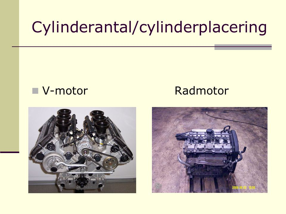 Cylinderantal/cylinderplacering V-motorRadmotor