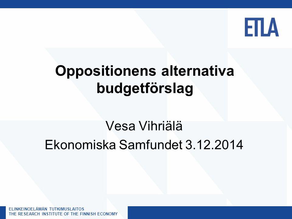 ELINKEINOELÄMÄN TUTKIMUSLAITOS, ETLA THE RESEARCH INSTITUTE OF THE FINNISH ECONOMY