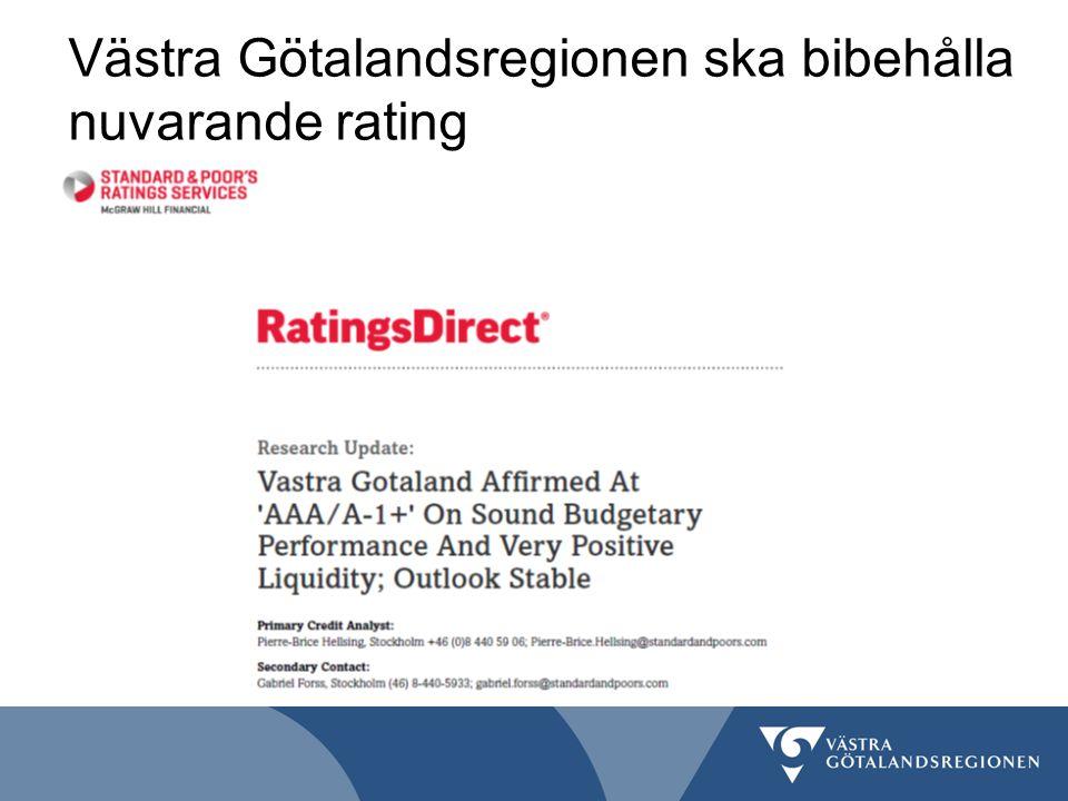 Västra Götalandsregionen ska bibehålla nuvarande rating