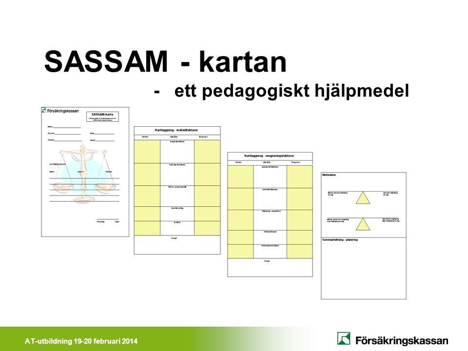 AT-utbildning 19-20 februari 2014 SASSAM - kartan - ett pedagogiskt hjälpmedel