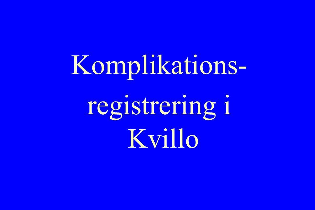 Komplikations- registrering i Kvillo